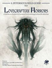 S. Petersen's Field Guide to Lovecraftian Horrors by Chaosium Inc.