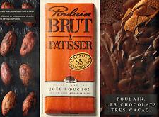 Publicité 1989 ( Double page )  Poulain BRUT A PATISSER chocolat JOEL ROBUCHON