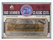 CHARLIE GEHRINGER 2008 SP LEGENDARY CUTS 09/15 CUT AUTO AUTOGRAPH DETROIT TIGERS