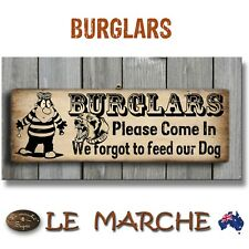 """🚨 BURGLARS Vintage """"Feed Our Dog"""" Wooden Rustic Plaque / Sign (FREE POST) 🚨"""