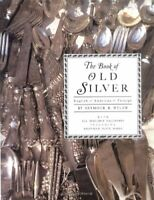 Book of Old Silver: English, American, Foreign by Wyler, Seymour B. Hardback The