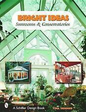 NEW Bright Ideas : Sunrooms and Conservatories by Tina Skinner