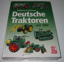 Bildband Deutsche Traktoren seit 1907 Hanomag Eicher Posche Fendt Güldner Lanz!