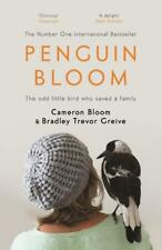 Penguin Bloom von Bradley Trevor Greive und Cameron Bloom (2017, Taschenbuch)