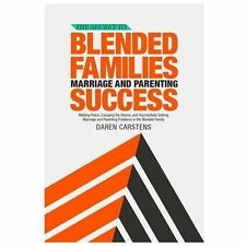The Secret to Blended Families Marriage and Parenting Success : Making Peace,...