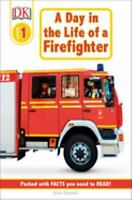 A Day in the Life of a Firefighter, Level 1 Paperback Linda Hayward