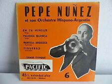 PEPE NUNEZ En fa mineur / paloma blanca ... 90136 B