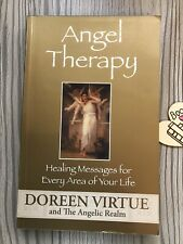 Doreen Virtue The Angel Therapy Handbook.