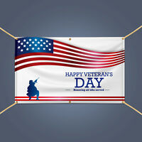 HAPPY VETERAN'S DAY Honoring all Who Served US Military Day Banner Vinyl Sign