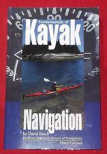 FUNDAMENTALS OF KAYAK NAVIGATION ~ David Burch