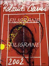 ROLAND GARROS 2002 TENNIS - BELLE AFFICHE ORIGINALE 57x75cm  NEUVE sans défauts