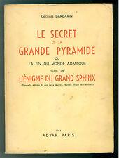 BARBARIN GEORGES LE SECRET DE LA GRANDE PYRAMIDE L'ENIGME DU GRAND SPHINX 1966