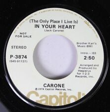 Pop Promo Nm! 45 Carone - In Your Heart / When I'M Dead And Gone On Capitol