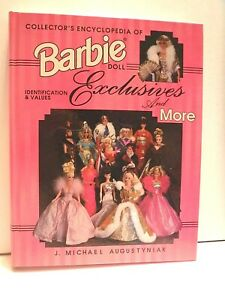COLLECTOR'S ENCYCLOPEDIA OF BARBIE-J. MICHAEL AUGUSTYNIAK - VERY GOOD CONDITION