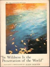 1976  IN WILDNESS IS THE PRESERVATION OF THE WORLD Eliot Porter THOREAU GOOD CON