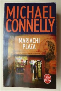 Roman Policier - Michael Connelly - Mariachi Plaza