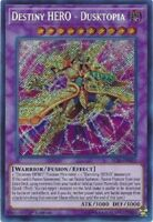 Destiny HERO - Dusktopia - BLLR-EN025 - Secret Rare 1st Edition