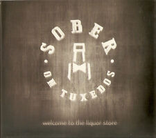Sober On Tuxedos  ‎– Welcome To The Liquor Store  CD 2016 GREEK BAND NEW SEALED