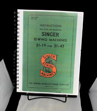 SINGER 31-19 31-47 Sewing Machine Owners Instruction Vintage Manual COPY