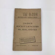 "1946 War Department Technical Manual Tm 9-294 ""2.36-Inch Rocket Launchers M9."""