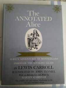 The Annotated Alice In Wonderland Through The Looking Glass 1960 1st Edition!