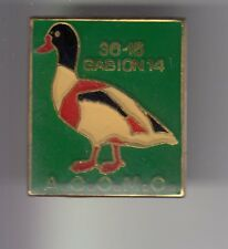 RARE PINS PIN'S ..  SPORT CHASSE HUNTING CANARD DUCK OISEAU ACOMC CALAISIS 62~DO