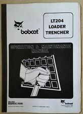 Bobcat LT204 Caricatore scavatrincee operatori manuale