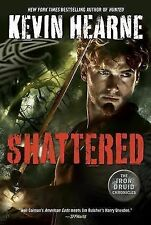 The Iron Druid Chronicles: Shattered 7 by Kevin Hearne (2014, Hardcover)