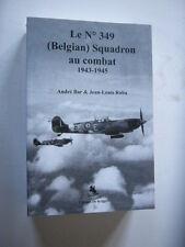 AVIATION MILITAIRE BELGIQUE LE N°349 BELGIAN SQUADRON AU COMBAT 1943 1945 Neuf