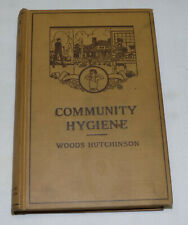 1920 Community Hygiene by Woods Hutchinson Hc Book Home City Farm Health Disease