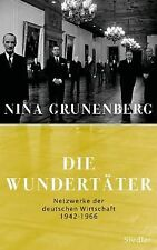 Die Wundertäter: Netzwerke der deutschen Wirtschaft...   Buch   Zustand sehr gut
