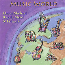 Music World 2005 by David Michael & Randy Mead