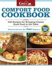 GRIT-Comfort Food Cookbook: 200 Recipes for Bringing Classic Good Food to the Ta