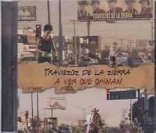 CD - Traviezoz De La Zierra NEW A Ver Que Opinan 15 Corridos FAST SHIPPING !