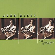 John Hiatt The Tiki Bar is Open  CD My Old Friend I Know a Place  Hangin Round