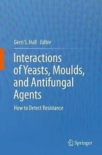 Interactions of Yeasts, Moulds, and Antifungal Agents : How to Detect...