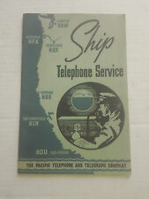 1952 Pacific Telephone & Telegraph Company Ship Telephone Service Book Manual