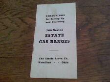 700 Series Estate Gas Ranges the Estate Stove Co. Hamilton, Ohio booklet 1940s?