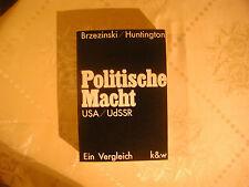 Zbigniew K. Brzezinski / Huntington Politische Macht USA / UdSSR Ein Vergleich