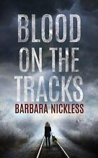 Sydney Rose Parnell: Blood on the Tracks 1 by Barbara Nickless (2016, CD,...
