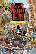 TOPOLINO SUPER DELUXE EDITION n. 4 - TUTTO QUESTO ACCADRA' IERI Disney