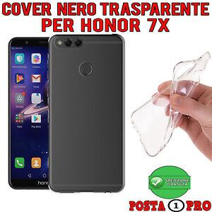 Cover Per Huawei Honor 7X custodia ultra slim in silicone 0,3MM Nero Trasparente