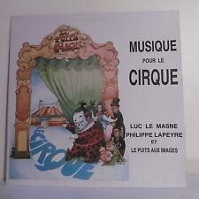 """33T MUSIQUE CIRQUE Disque Vinyle LP 12"""" LE MASNE LAPEYRE - PUITS AUX IMAGES 001"""