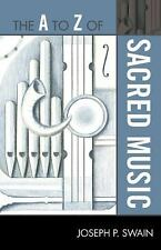 The A to Z of Sacred Music (Paperback or Softback)