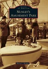 Images of America: Nunley's Amusement Park by Marisa L. Berman