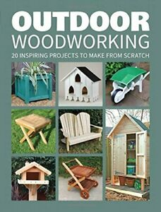Outdoor Woodworking by GMC Editors New Paperback / softback Book