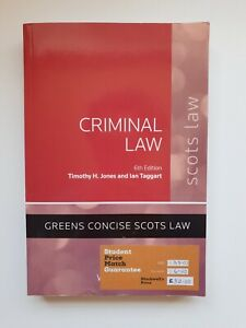 Criminal Law (Scots Law) 6th Edition - T.H. Jones and I. Taggart