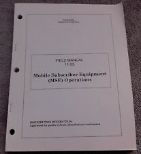 Mobile Subscriber Equipment Operations Manual - FM 11-55 - 1999