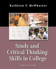 STUDY AND CRITICAL THINKING SKILLS IN COLLEGE (6TH EDITION) K. McWhorter
