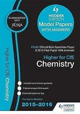 Higher Chemistry 2015/16 SQA Specimen, Past and Hodder Gibson Model Papers by...